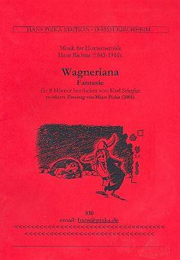 Hans Richter Notenblätter Wagneriana für 8 Hörner
