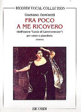 Gaetano Donizetti Notenblätter Fra poco a me ricovero per tenore e