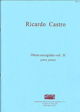 Ricardo Castro Notenblätter Obras Escogidas Vol. 2