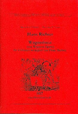 Hans Richter Notenblätter Wagneriana